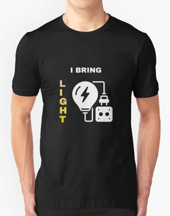 Electricity Stuff I Bring Light Shirt